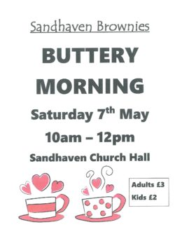 Buttery Morning @ Sandhaven Church Hall, Main Street